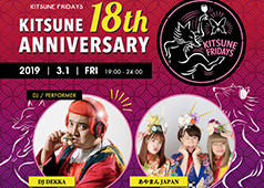 """KITSUNE 18th ANNIVERSARY"""