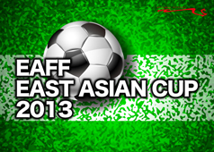 EAFF EAST ASIAN CUP 2013