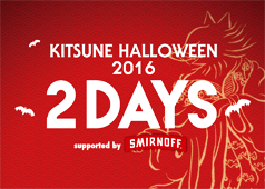 2016.10.28 & 10.29 KITSUNE HALLOWEEN