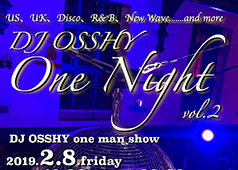 DJ OSSHY One Night vol.2@KITSUNE